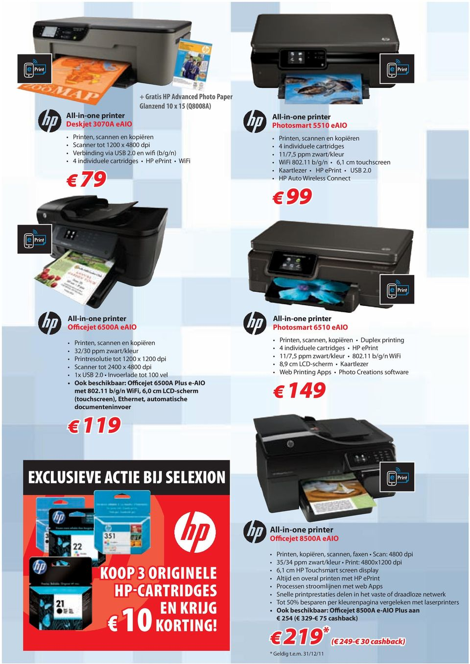 individuele cartridges 11/7,5 ppm zwart/kleur WiFi 802.11 b/g/n 6,1 cm touchscreen Kaartlezer HP eprint USB 2.