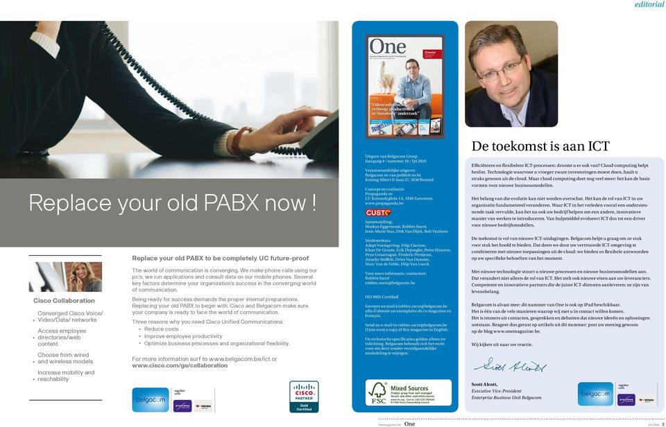 Collaboration Primeur Replace your old PABX now!