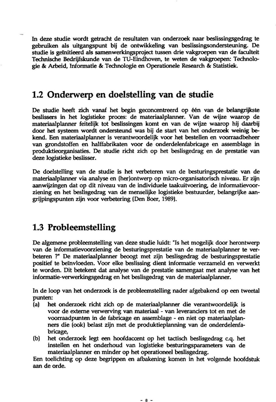 Technologie en Operationele Research & Statistiek. 1.
