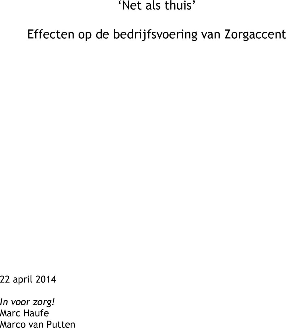 Zorgaccent 22 april 2014 In