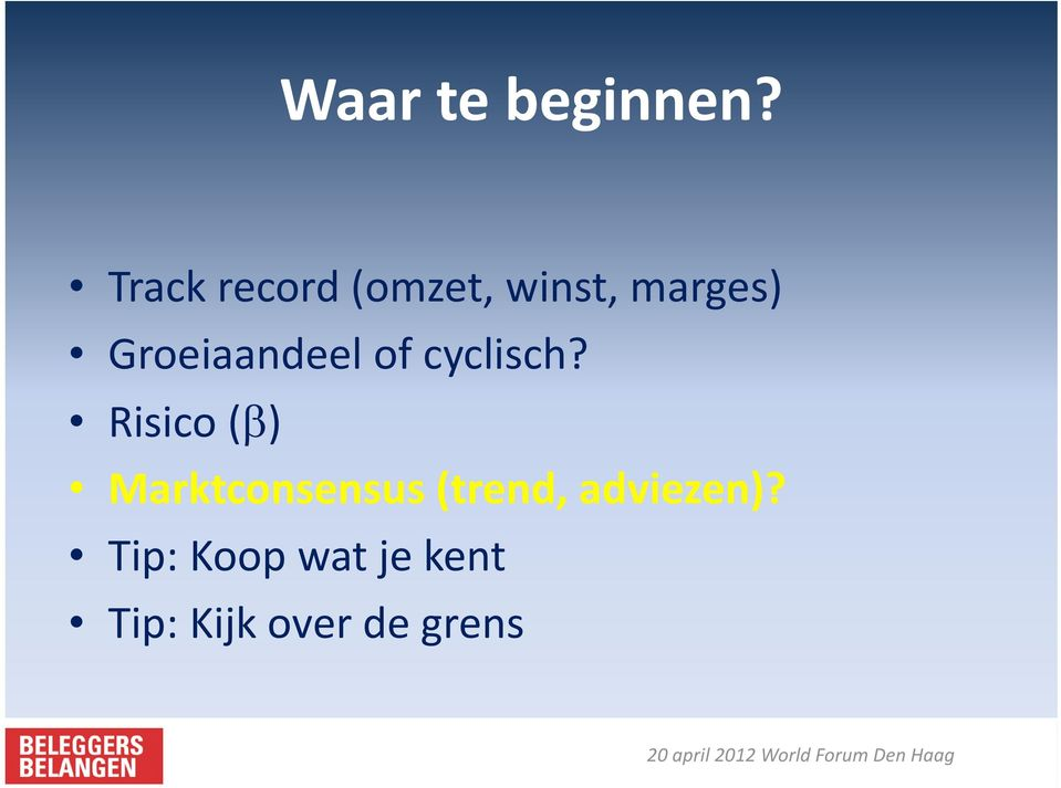 Groeiaandeel of cyclisch?