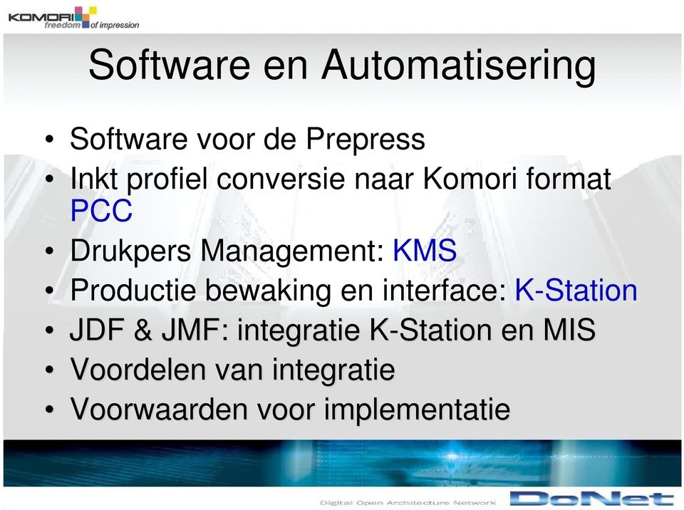 Productie bewaking en interface: K-Station JDF & JMF: integratie
