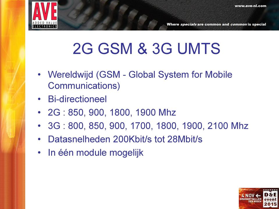 1800, 1900 Mhz 3G : 800, 850, 900, 1700, 1800, 1900,
