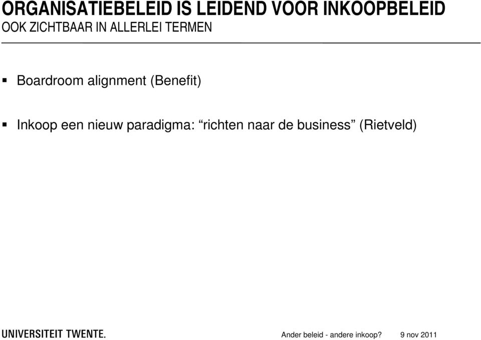 TERMEN Boardroom alignment (Benefit) Inkoop