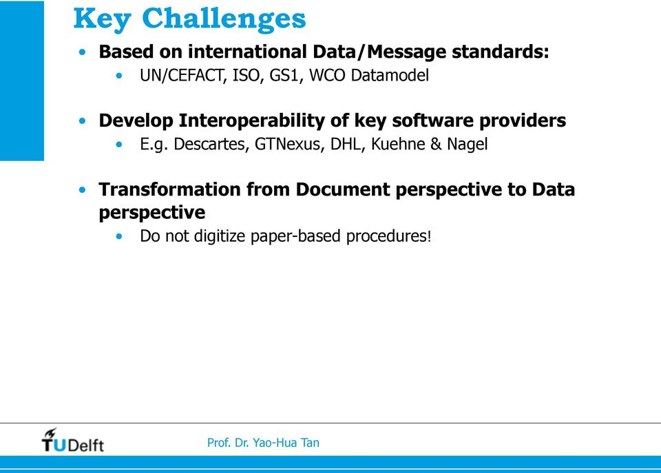 Descartes, GTNexus, DHL, Kuehne & Nagel Transformation from Document