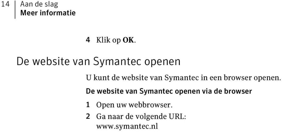 Symantec in een browser openen.