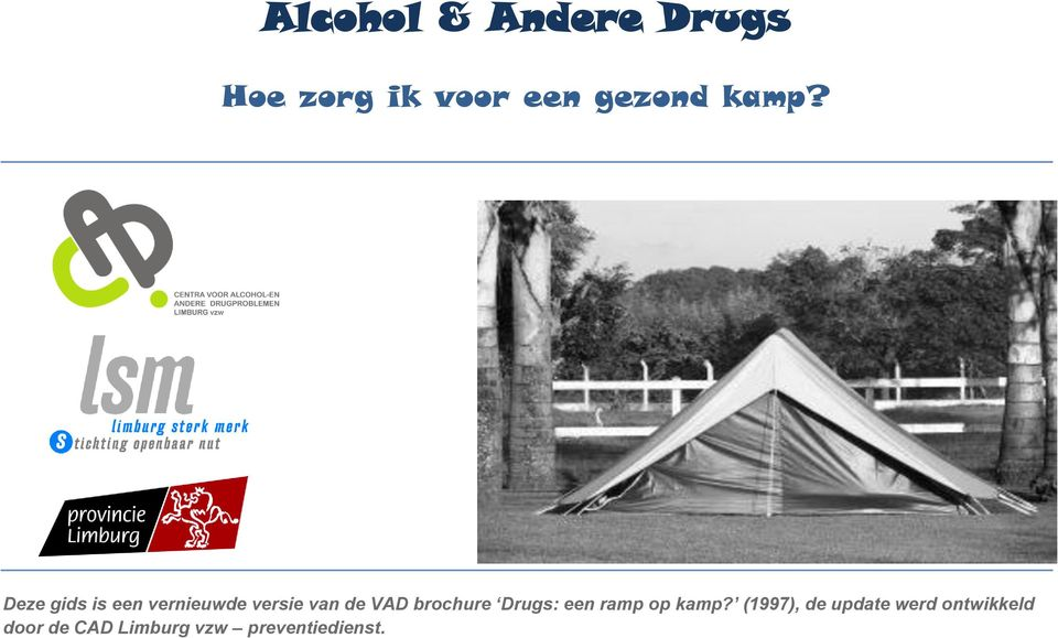 brochure Drugs: een ramp op kamp?