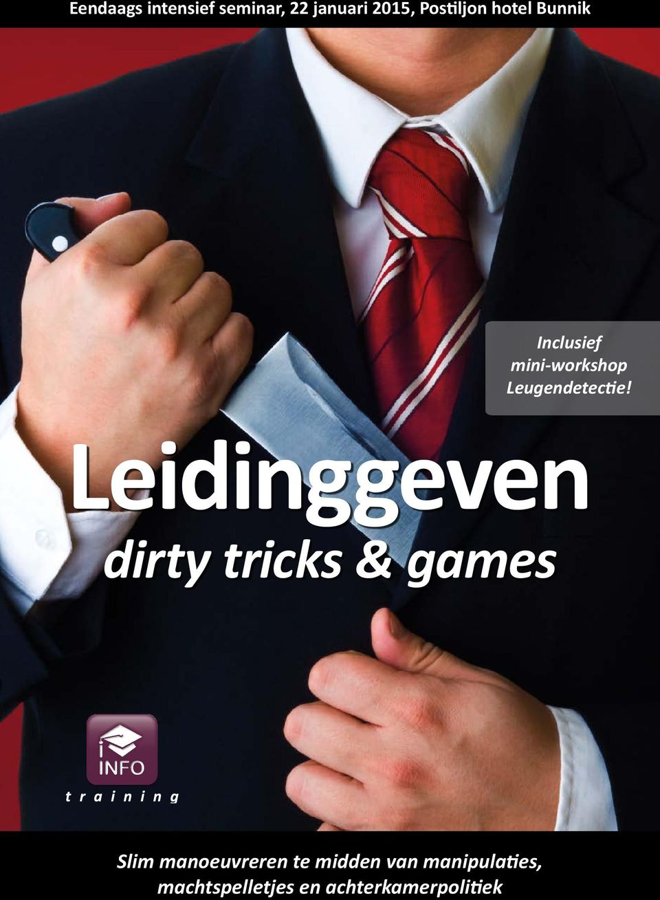 Leidinggeven dirty tricks & games Slim manoeuvreren te
