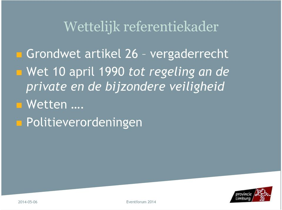 1990 tot regeling an de private en de