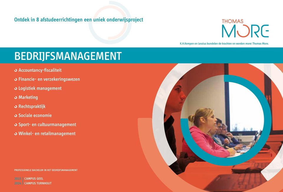 bedrijfsmanagement Accountancy-fiscaliteit Financie- en verzekeringswezen Logistiek management