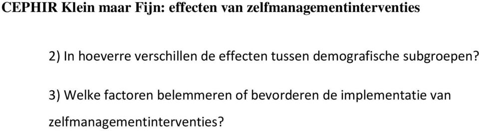 3) Welke factoren belemmeren of
