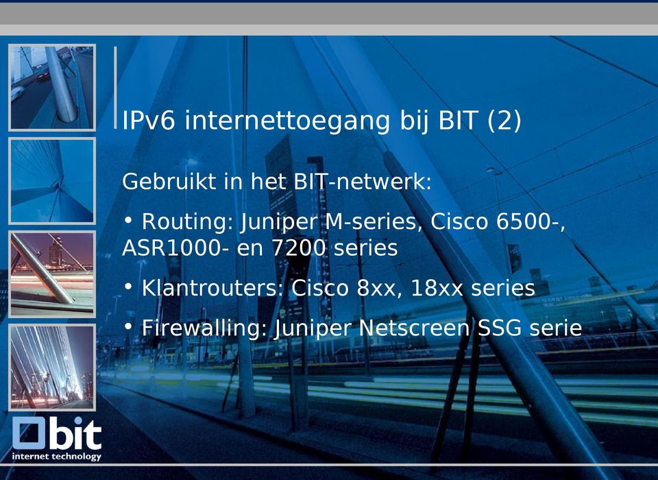 ASR1000- en 7200 series Klantrouters: Cisco 8xx, 18xx