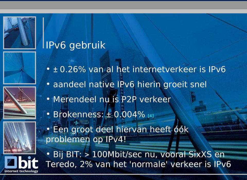 snel Merendeel nu is P2P verkeer Brokenness: ± 0.