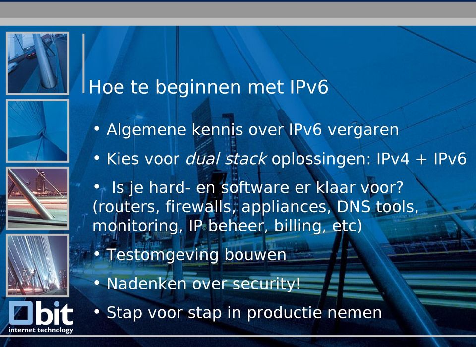 voor? (routers, firewalls, appliances, DNS tools, monitoring, IP beheer,