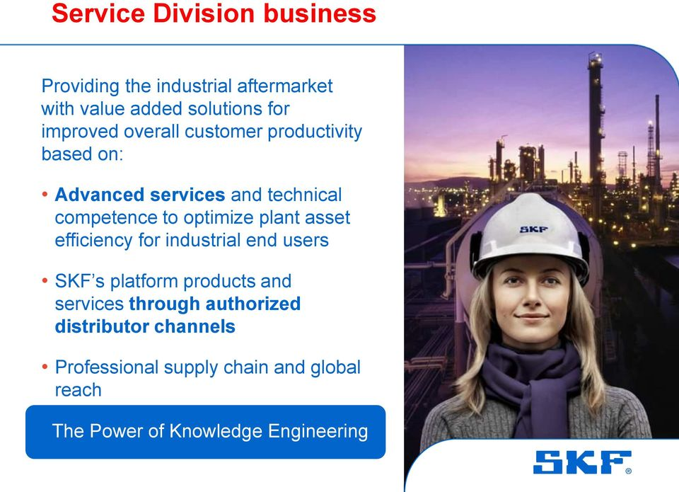 optimize plant asset efficiency for industrial end users SKF s platform products and services