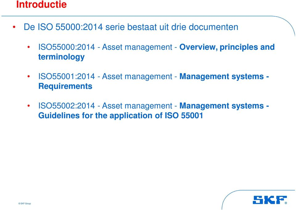ISO55001:2014 - Asset management - Management systems - Requirements