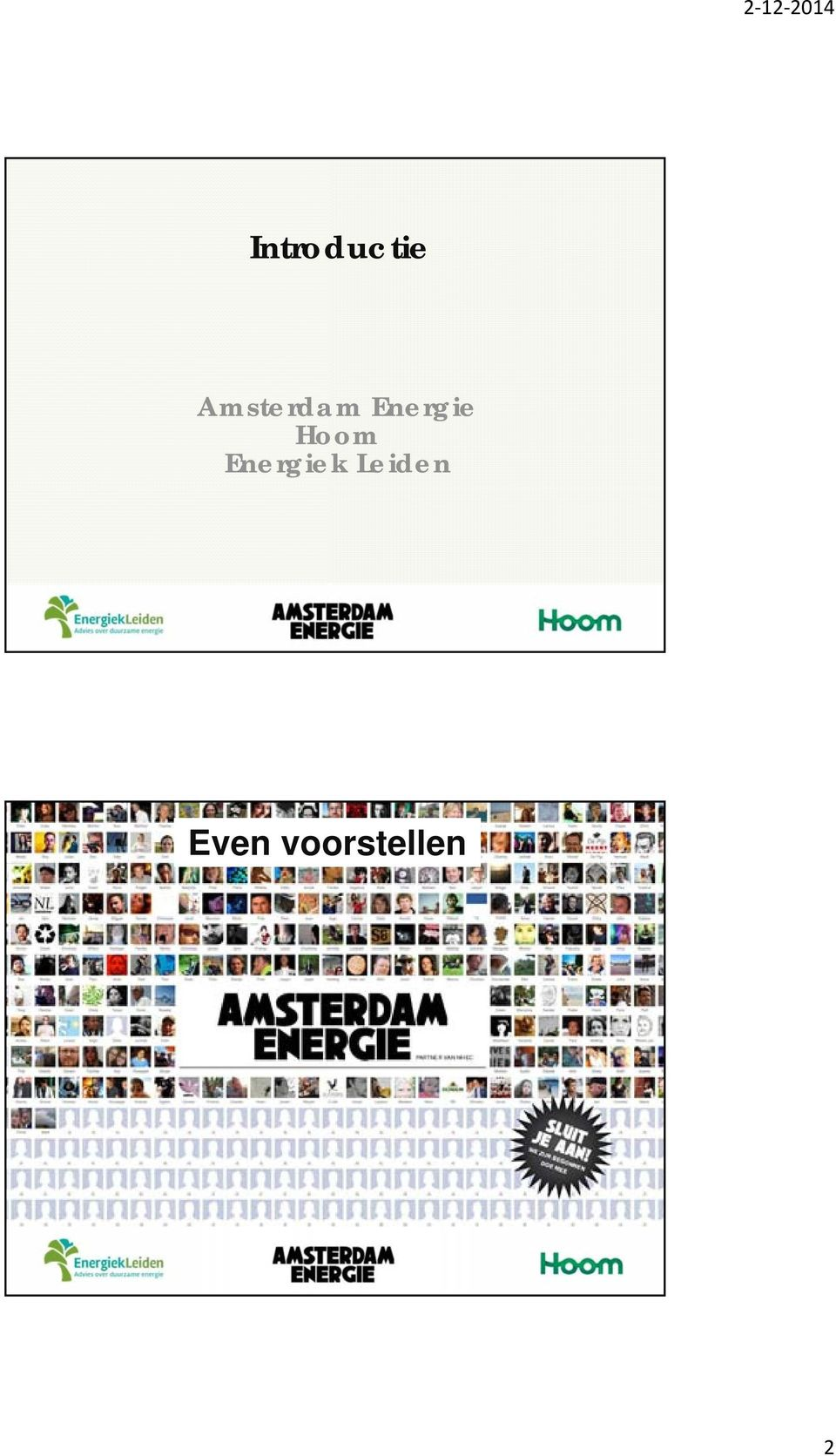 energiebesparing o Concept Amsterdam Energie & Hoom - Rolf o Verdienmodel Amsterdam Energie & Hoom Renske