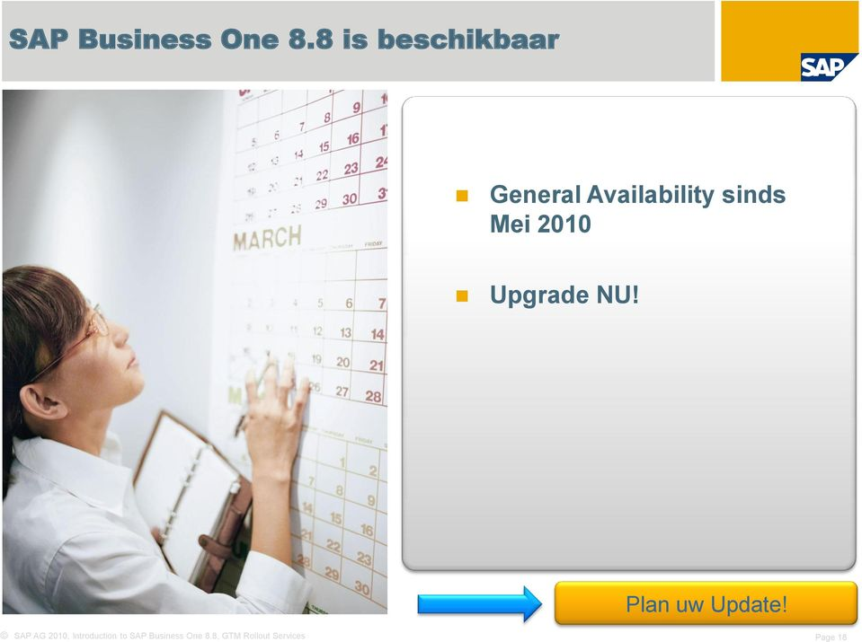 Mei 2010 Upgrade NU! Plan uw Update!