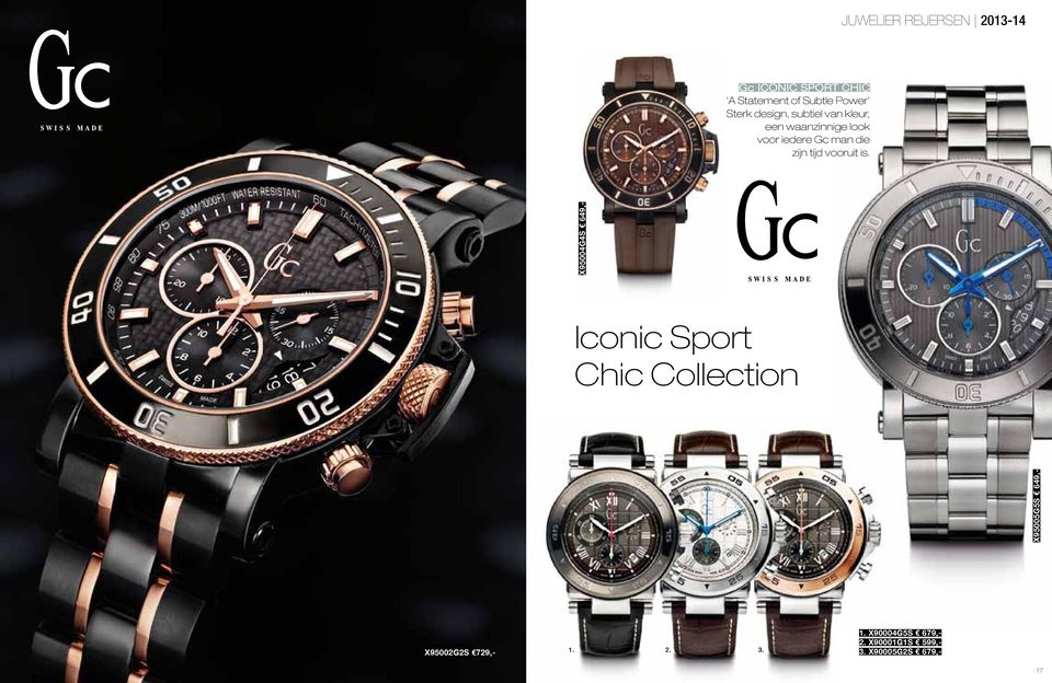 is. X95005G5S 649,- X95004G4S 649,- Iconic Sport Chic Collection