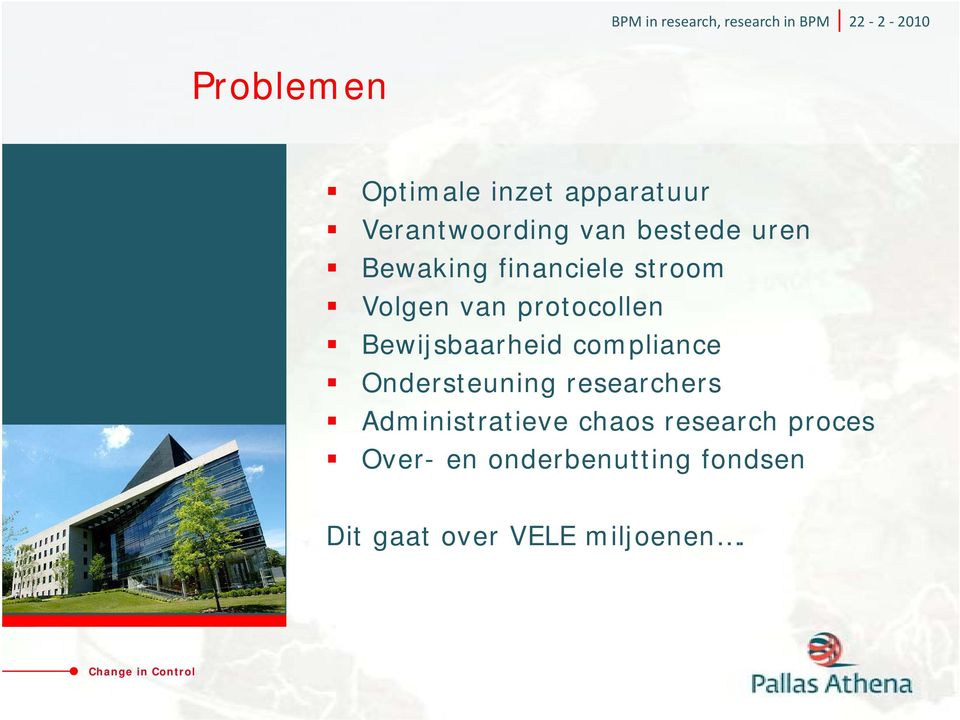 compliance Ondersteuning researchers Administratieve chaos research