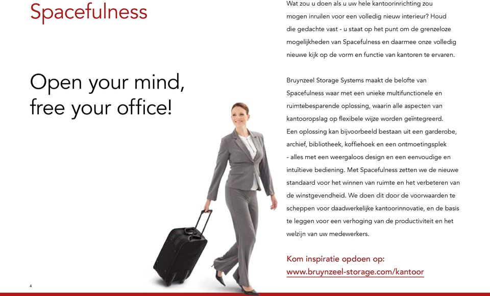 Open your mind, free your office!