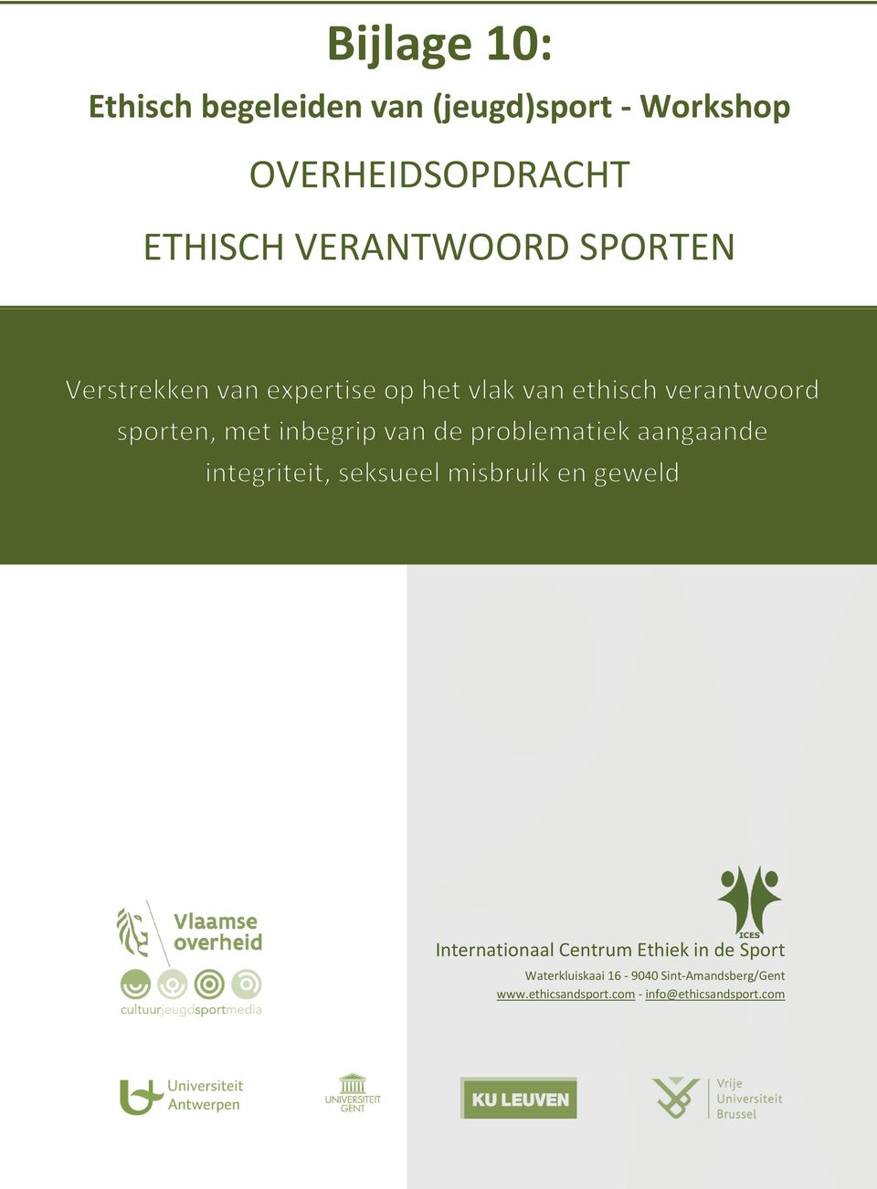 Internationaal Centrum Ethiek in de Sport Waterkluiskaai