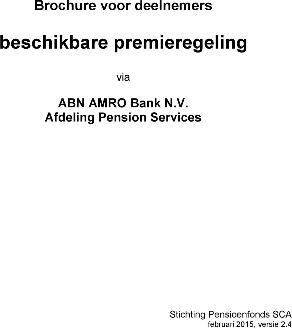 Afdeling Pension Services Stichting