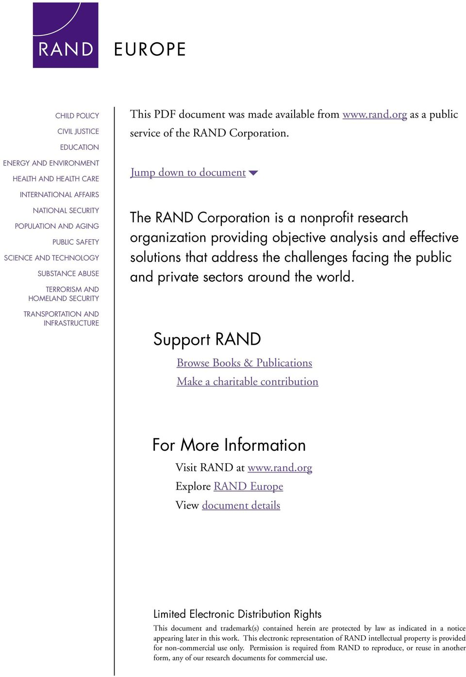 INFRASTRUCTURE The RAND Corporation is a nonprofit research organization providing objective analysis and effective solutions that address the challenges facing the public and private sectors around