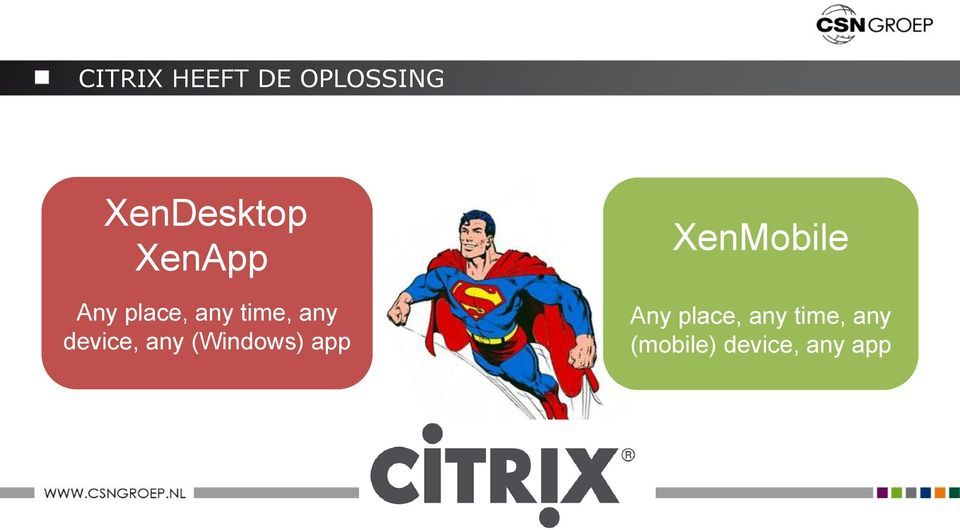 device, any (Windows) app XenMobile