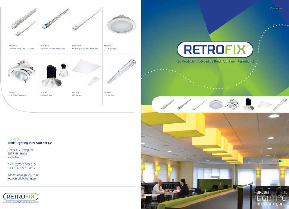 Contact Breda Lighting International BV Charles Petitweg 39 4827 HJ Breda