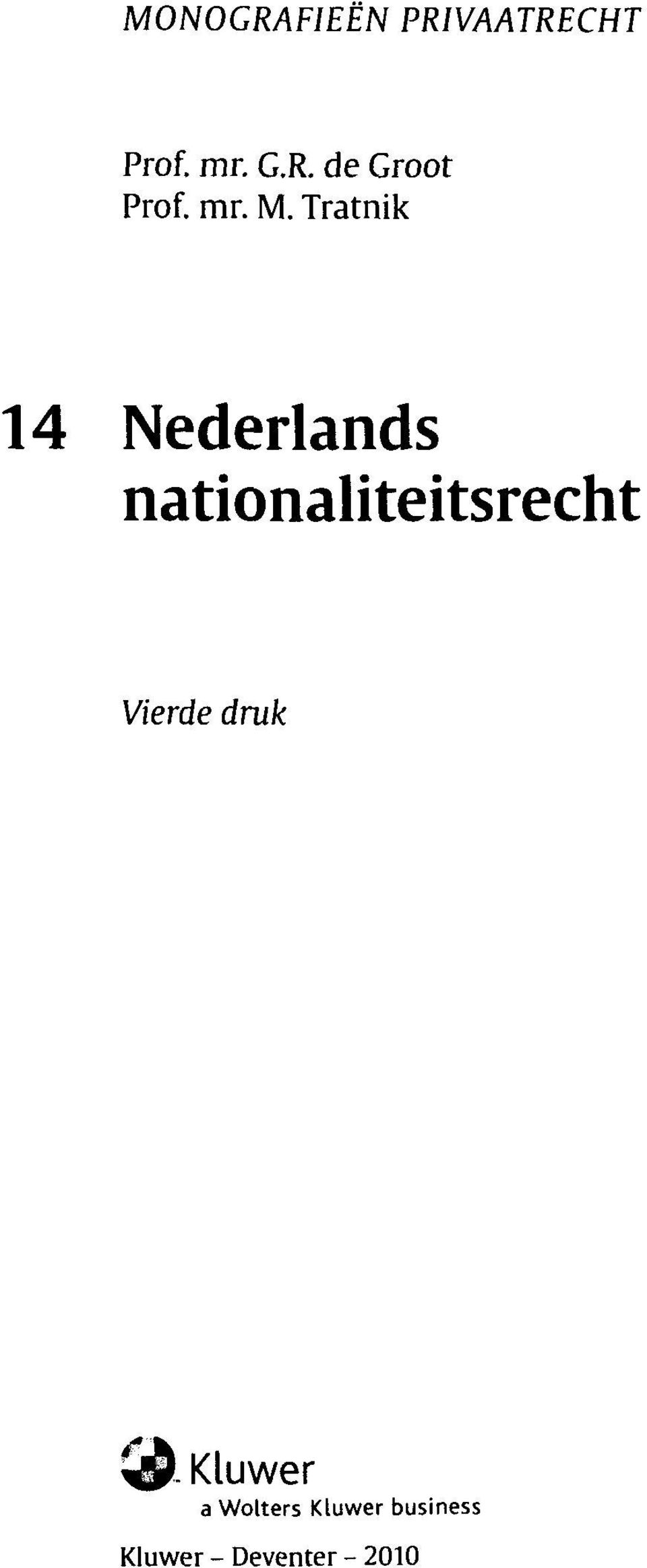 Tratnik 14 Nederlands nationaliteitsrecht
