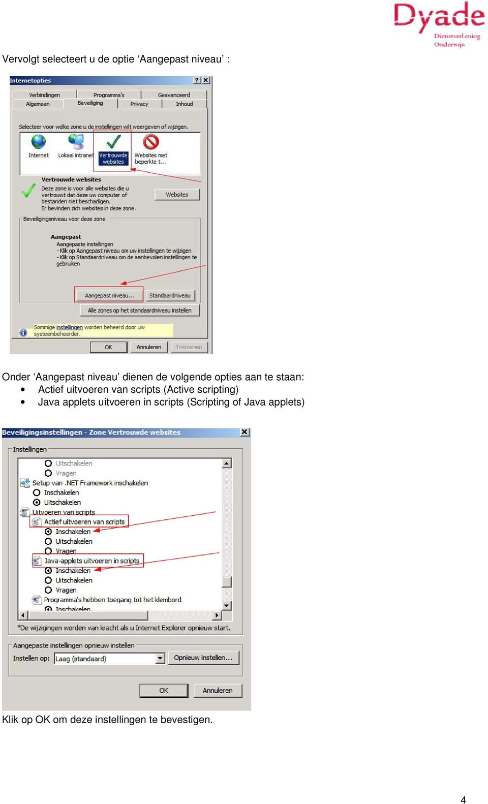 scripts (Active scripting) Java applets uitvoeren in scripts