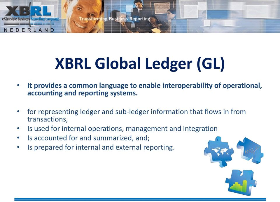 for representing ledger and sub-ledger information that flows in from transactions, Is