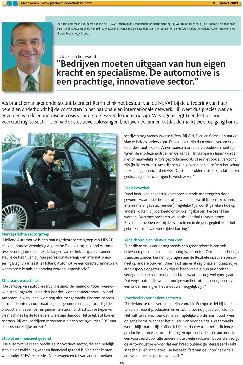 De automotive is een prachtige, innovatieve sector.