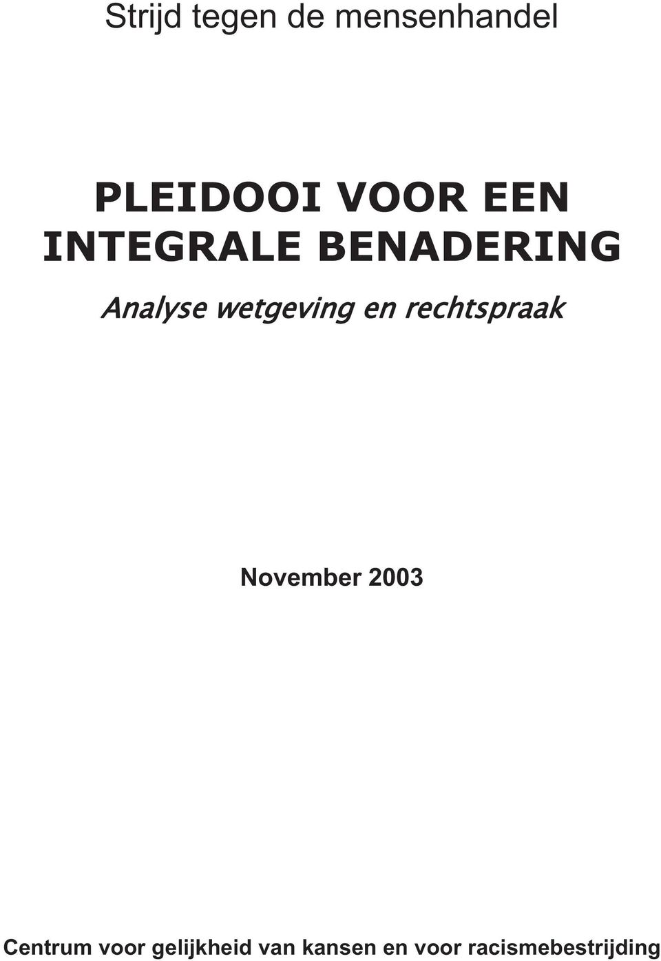 en rechtspraak November 2003 Centrum voor
