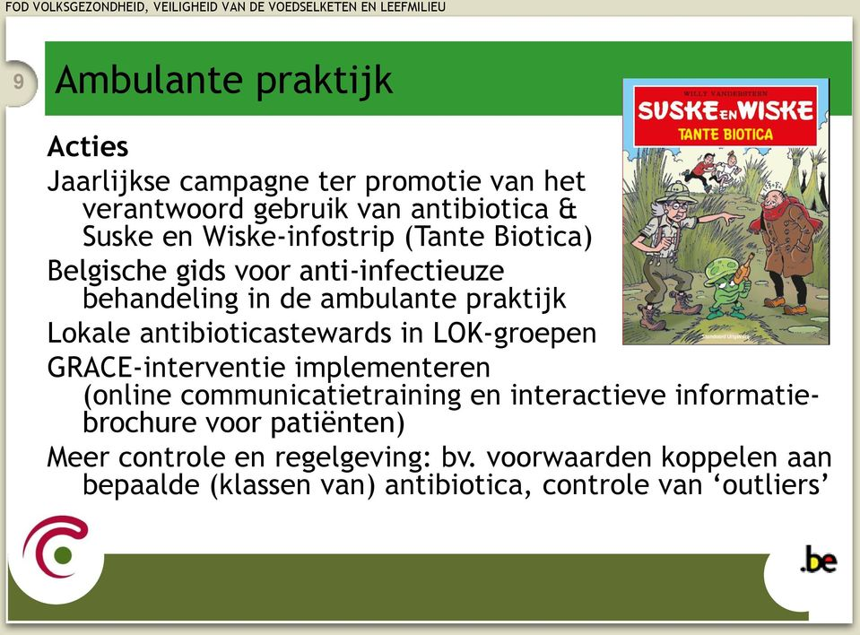 antibioticastewards in LOK-groepen GRACE-interventie implementeren (online communicatietraining en interactieve