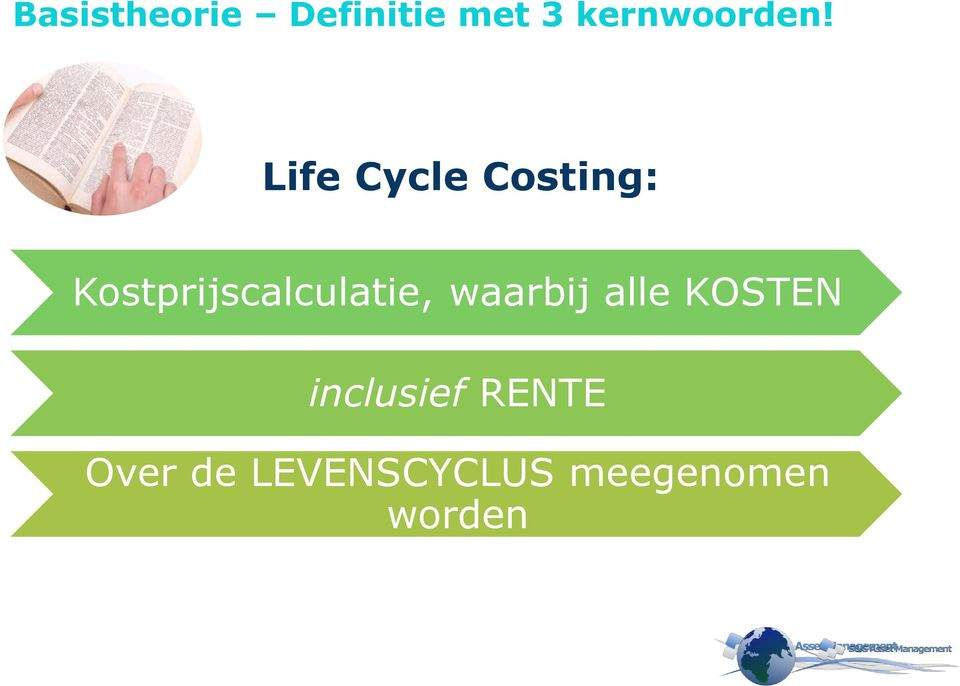 Life Cycle Costing: