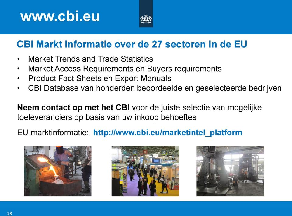 Requirements en Buyers requirements Product Fact Sheets en Export Manuals CBI Database van honderden