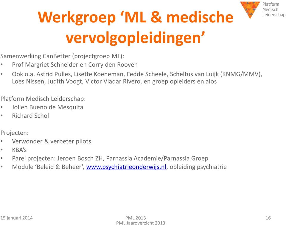 Better (projectgroep ML): Prof Mar