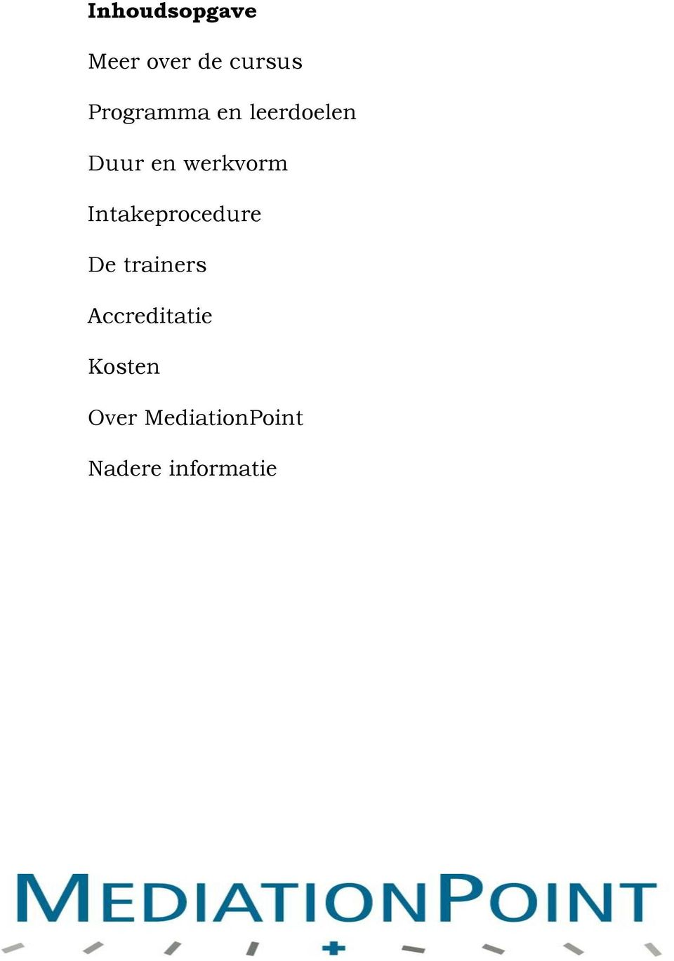 Intakeprocedure De trainers Accreditatie