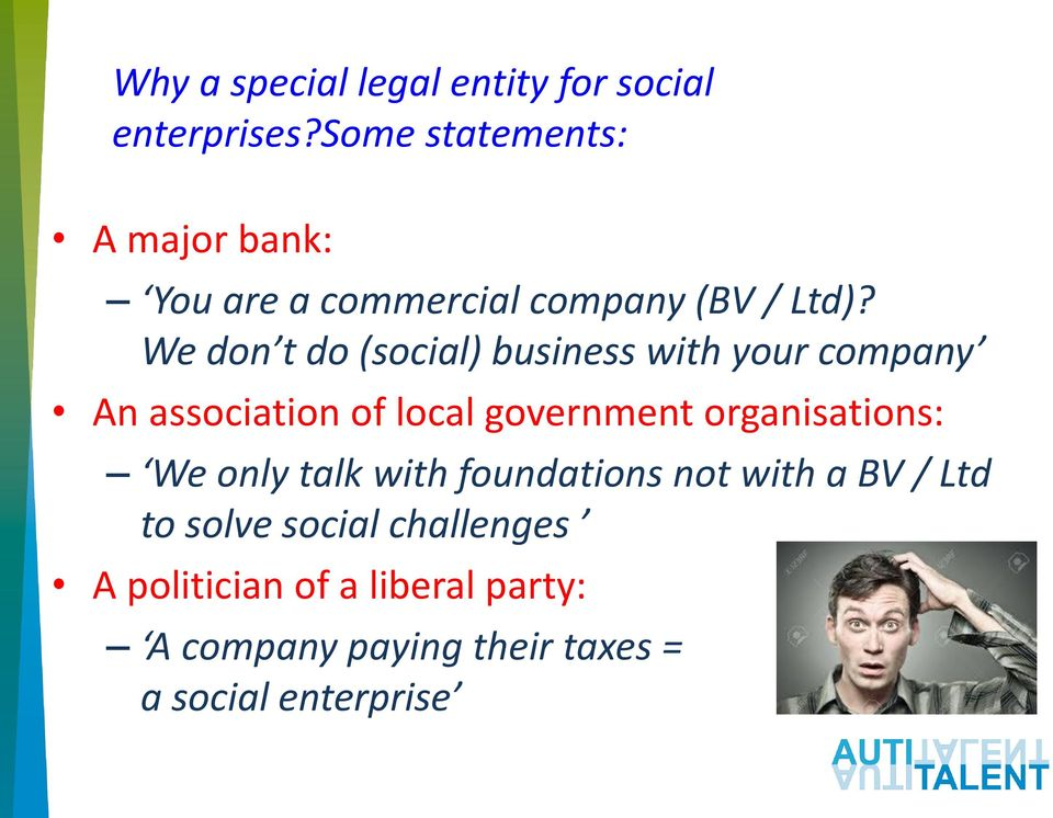 We don t do (social) business with your company An association of local government