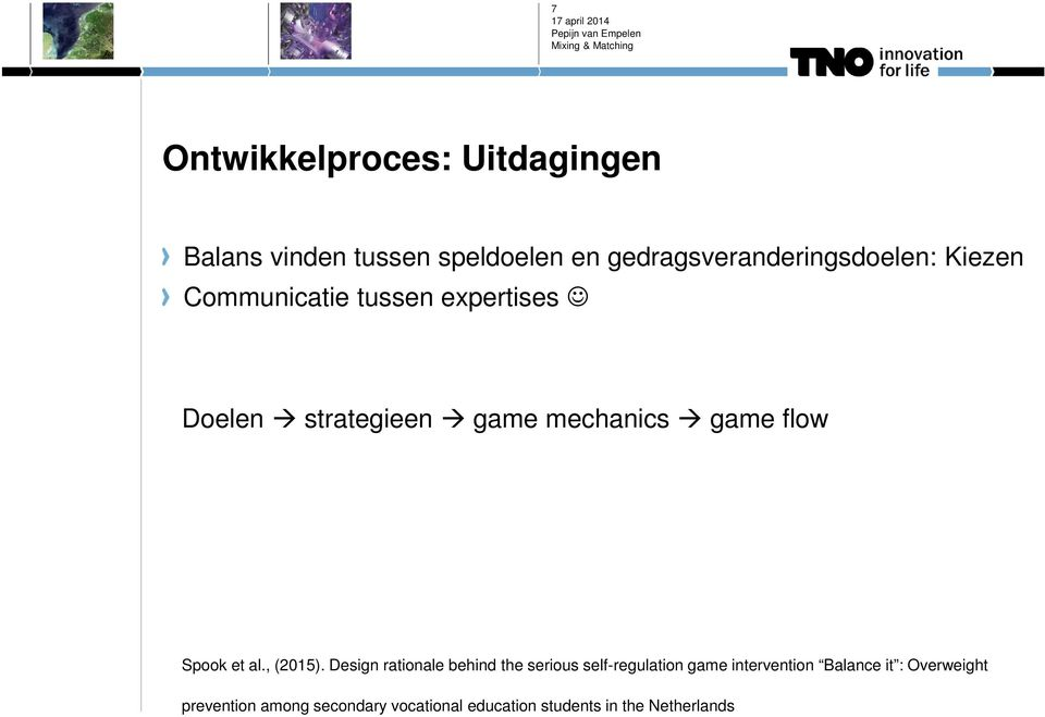 mechanics game flow Spook et al., (2015).