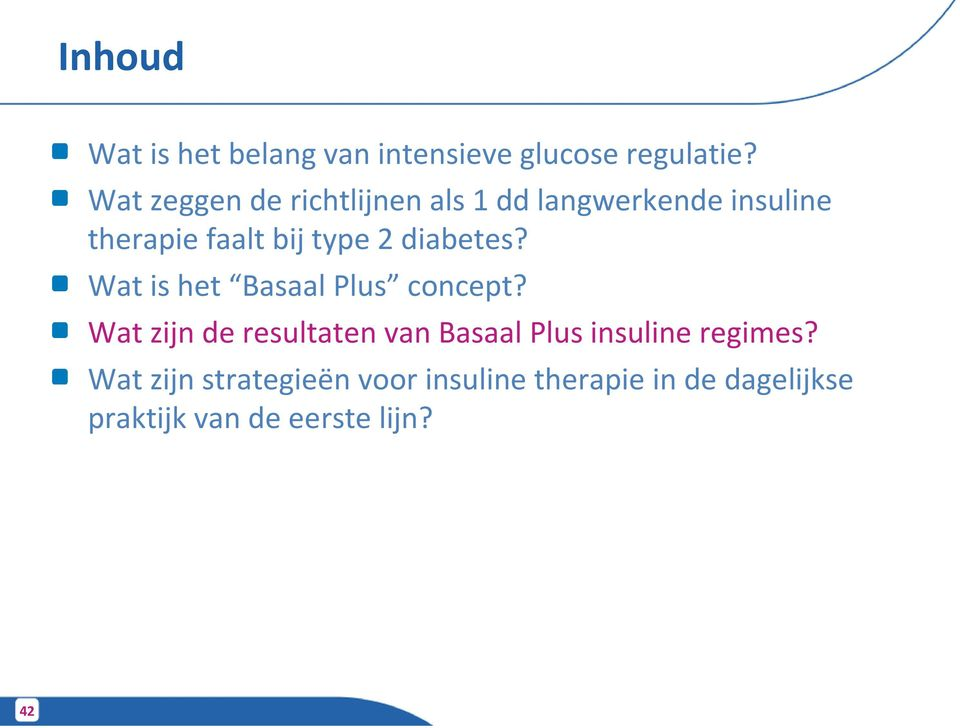 diabetes? Wat is het Basaal Plus concept?