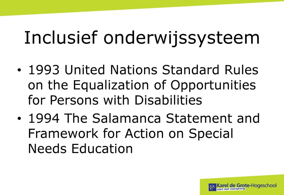 for Persons with Disabilities 1994 The Salamanca