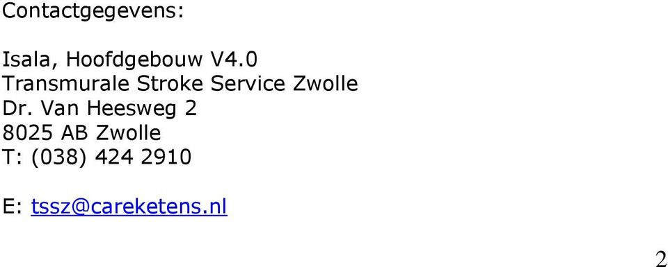 Zwolle Dr.