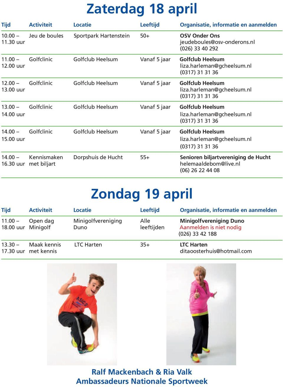 biljartvereniging de Hucht Zondag 19 april Minigolfvereniging