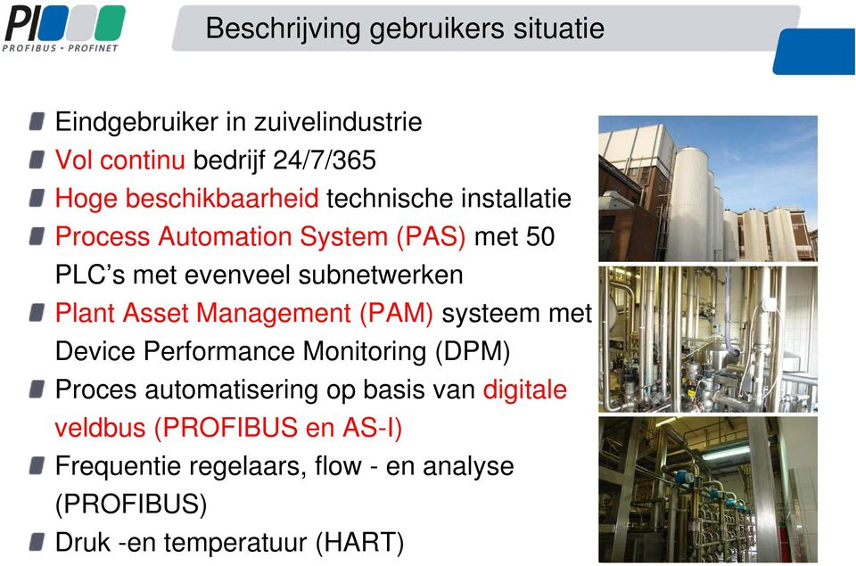 subnetwerken Plant Asset Management (PAM) systeem met Device Performance Monitoring (DPM) Proces