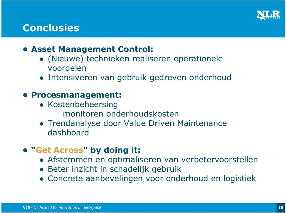 Trendanalyse door Value Driven Maintenance dashboard Get Across by doing it: Afstemmen en optimaliseren