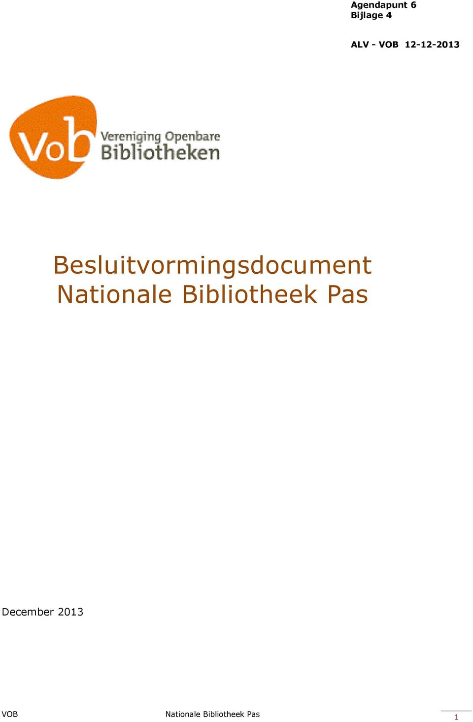 Nationale Bibliotheek Pas December
