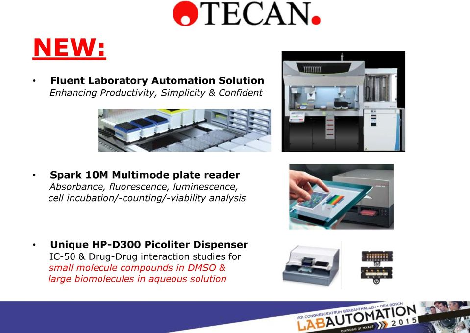 incubation/-counting/-viability analysis Unique HP-D300 Picoliter Dispenser IC-50 &
